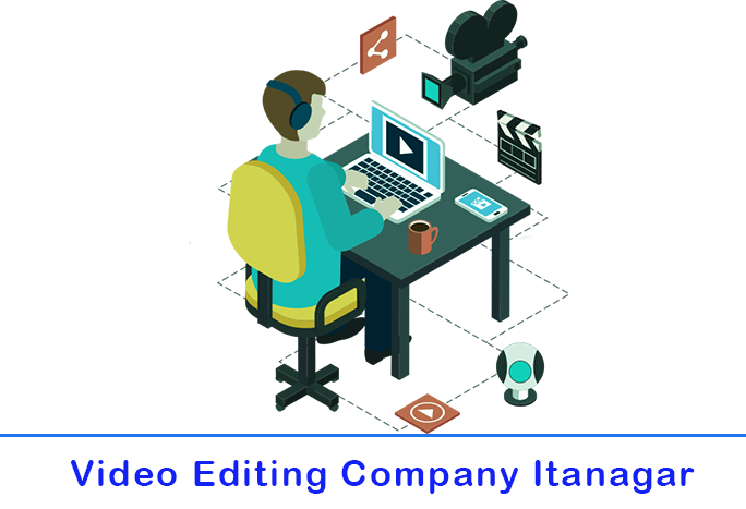 image for videoediting-company-in-itanagar